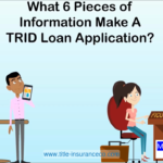 TRID Loan Estimates 6 Required Pieces of Information